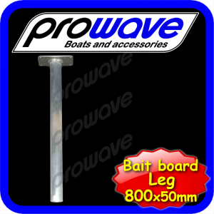 Bait board pipe leg 800 x 50mm suit removable bait boards 01